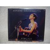 Cd Original Adriana Calcanhotto  Público  Lacrado