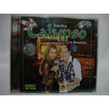 Cd Original Banda Calypso  Ao Vivo Na Amazônia
