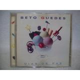 Cd Original Beto Guedes  Dias De Paz
