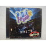 Cd Original Bonde Do Forró  Ao Vivo Em Barretos