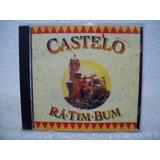 Cd Original Castelo Rá tim bum