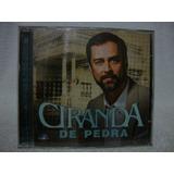 Cd Original Ciranda De Pedra  Nacional