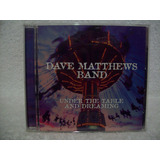 Cd Original Dave Matthews Band  Under The Table And Dreaming
