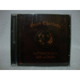 Cd Original Good Charlotte  The Chronicles Of Life And Death