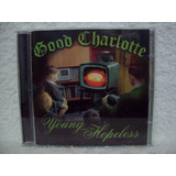 Cd Original Good Charlotte  The Young And The Hopeless