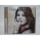Cd Original Kelly Clarkson  Stronger  Deluxe Edition Lacrado