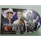 Cd Original Pedro Paulo E Alex Sucesso Nas Republicas Aovivo