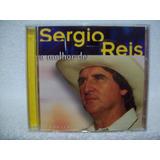 Cd Original Sérgio Reis  O Melhor De Sérgio Reis