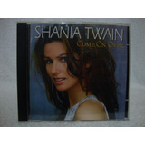 Cd Original Shania Twain  Come On Over