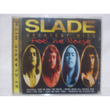 Cd Original Slade  Feel The Noize  Greatest Hits Importado