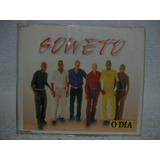 Cd Original Soweto  Cd Promo O Dia