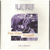 Cd Original The Jazz Masters   Pee Wee Russell
