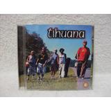 Cd Original Tihuana  Ilegal  Com Tropa De Elite