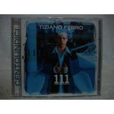 Cd Original Tiziano Ferro  Centoundici