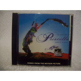 Cd Original Trilha Sonora Priscilla  A Rainha Do Deserto