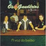Cd Os 4 Gaudérios E Banda   A Voz Do Bailão Original
