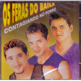 Cd Os Feras Do Baile   Contagiando No Forró   Novo