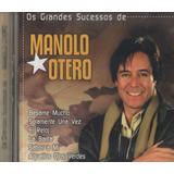 Cd Os Grandes Sucessos De Manolo Otero 2004 Lacrado