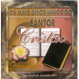 Cd Os Mais Belos Hinos Do Cantor Cristão   Vol  Il