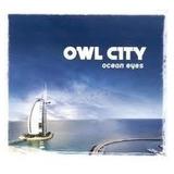 Cd Owl City   Ocean Eyes   Novo E Lacrado