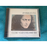 Cd Oystein Sevag Close Your Eyes 1ª Edição Brasil 1991 Raro