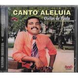 Cd Ozéias De Paula Canto Aleluia