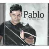 Cd Pablo   É Só Dizer Que Sim