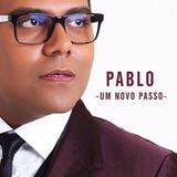 Cd Pablo   Um Novo Passo