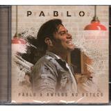 Cd Pablo E Amigos No Boteco