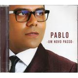 Cd Pablo Um Novo Passo Original