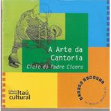 Cd Padre Cicero   Arte Da Cantoria   Rouxinol Do Norte