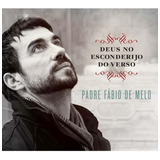 Cd Padre Fábio De Melo   Deus No Esconderijo
