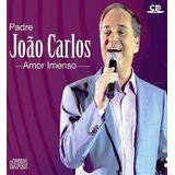 Cd Padre João Carlos   Amor Imenso