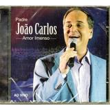 Cd Padre João Carlos Amor Imenso Original  Lacrado