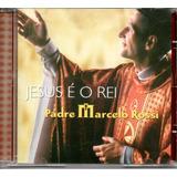 Cd Padre Marcelo Rossi   Jesus É O Rei