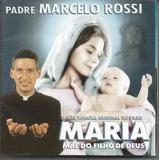 Cd Padre Marcelo Rossi   Maria Mãe Do Filho Deus   Orig Lacr