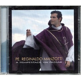 Cd Padre Reginaldo Manzotti   A Tempestade Vai Passar