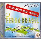 Cd Pagode De Mesa   Ao Vivo   Terra Brasil