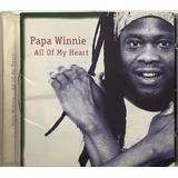 Cd Papa Winnie All Of My Heart   A9