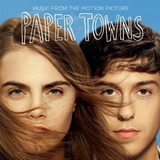 Cd Paper Towns  Original Sound Track   Cidades De Papel