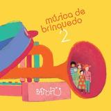 Cd Pato Fu Música De Brinquedo Vol 2