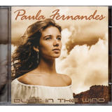 Cd Paula Fernandes   Dust In The Wind