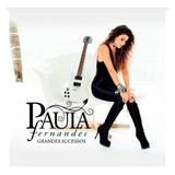 Cd Paula Fernandes   Grandes Sucessos   Lacrado