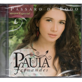 Cd Paula Fernandes   Passaro De Fogo
