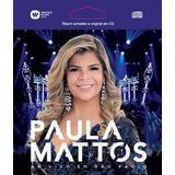 Cd Paula Mattos   Ao Vivo Em São Paulo  2017  Epack  Lacrado
