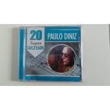 Cd Paulo Diniz   20 Super Sucessos   Novo Lacrado   Original