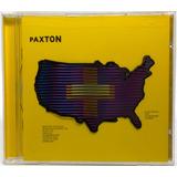 Cd Paxton Paxton 1997 Importado Eua Nemperor Records