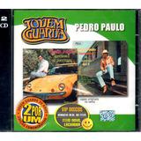 Cd Pedro Paulo Jovem Guarda Duplo   Novo Lacrado Raro
