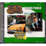 Cd Pedro Paulo Jovem Guarda Duplo   Raro