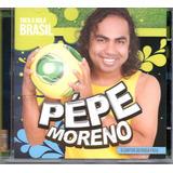 Cd Pépe Moreno   Toca A Bola Brasil